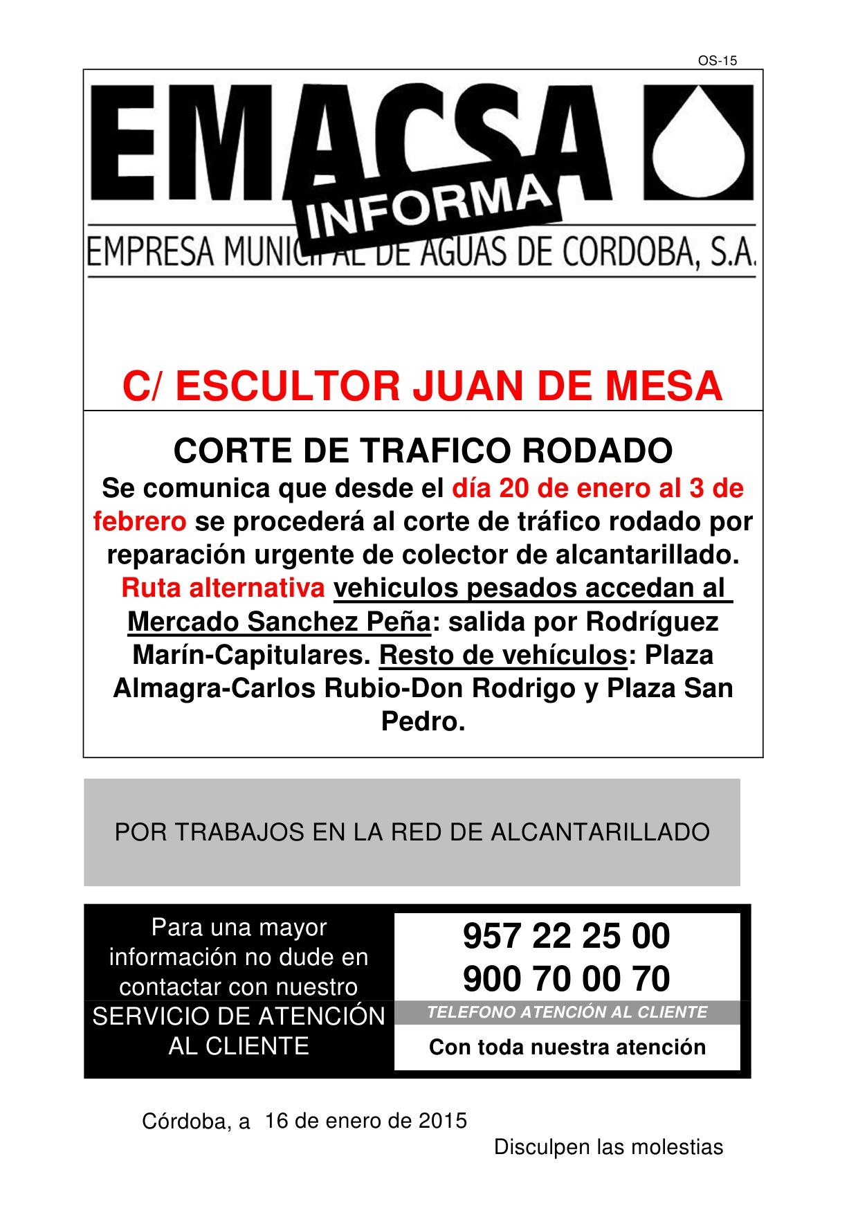 CALLE ESCULTOR JUAN DE MESA (CORTE TRAFICO)